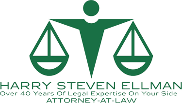 Harry Steven Ellman Over 40 Years of Legal Expertise on Your Side Attorney-At-Law